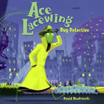 Ace Lacewing: Big Detective