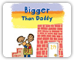 Bigger Than Daddy Book Cover