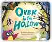 Read Over In The Hollow Children's Book Online